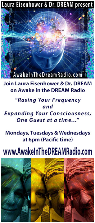 Awake in the DREAM Radio on Tuesdays and Wednesdays